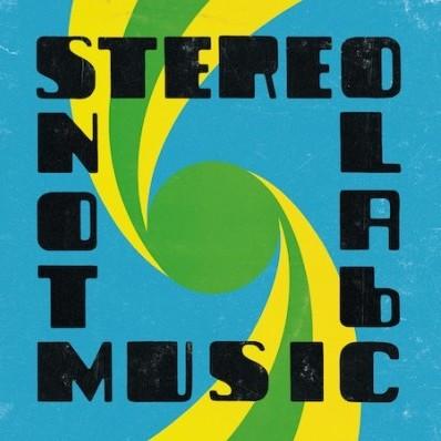 O Stereolab revelou detalhes de seu próximo álbum Not Music